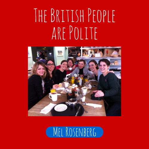 The British People are Polite by Mel Rosenberg - מל רוזנברג - Illustrated by Cover By Miki Peled - Ourboox.com