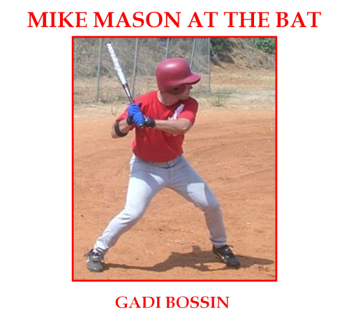 Mike Mason at the Bat by Gadi Bossin - Ourboox.com
