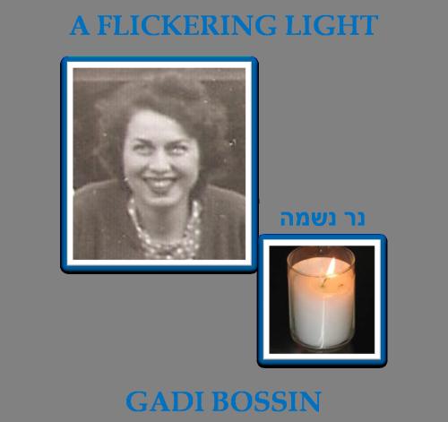 A Flickering Light by Gadi Bossin - Ourboox.com