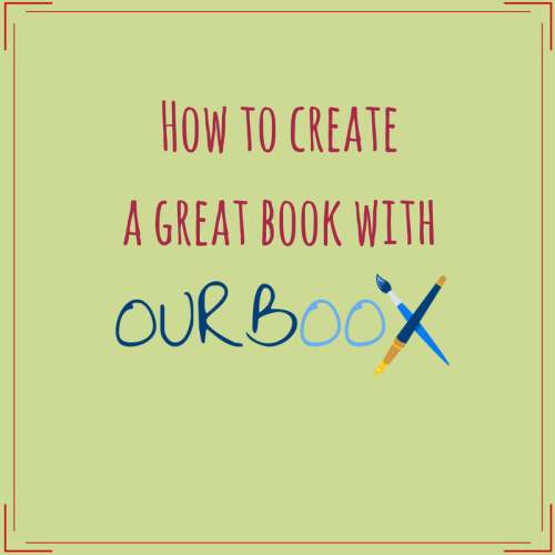How to create a great book with Ourboox by Keren Dobkovsky - Illustrated by Keren Dobkovsky - Ourboox.com