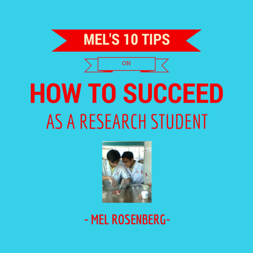 Mel's Ten Tips on How to Succeed as a Research Student by Mel Rosenberg - מל רוזנברג - Ourboox.com
