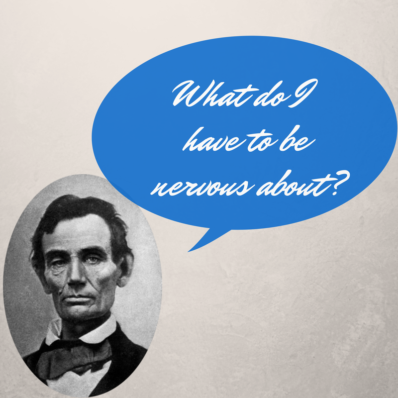 Abraham Lincoln. Cool as a cucumber