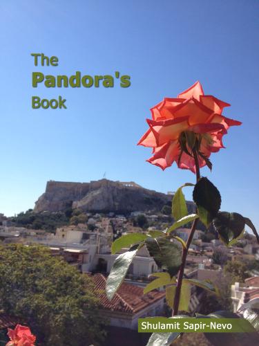 The Pandora's Book by Shulamit Sapir-Nevo - Illustrated by Photos by Shulamit Sapir-Nevo - Ourboox.com