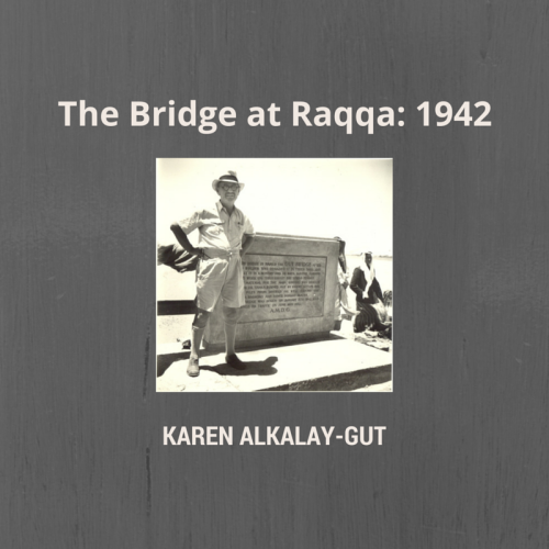 Artwork from the book - The Bridge at Raqqa: 1942 by Karen Alkalay-Gut - Ourboox.com