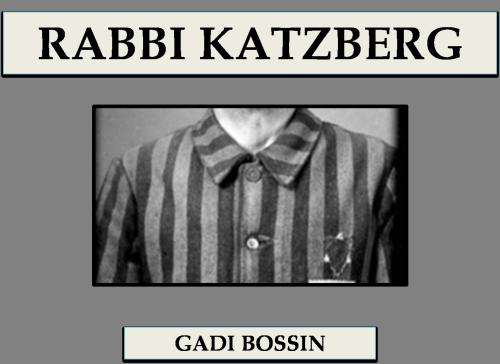 RABBI KATZBERG by Gadi Bossin - Ourboox.com