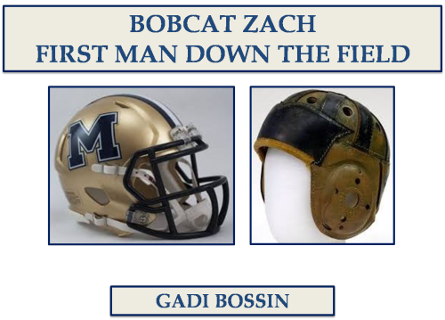 BOBCAT ZACH: FIRST MAN DOWN THE FIELD by Gadi Bossin - Ourboox.com
