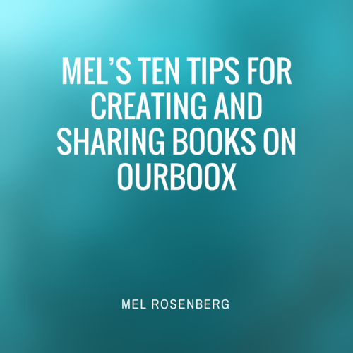 Artwork from the book - Mel's Ten Tips for Creating and Sharing Books on Ourboox by Mel Rosenberg - מל רוזנברג - Ourboox.com