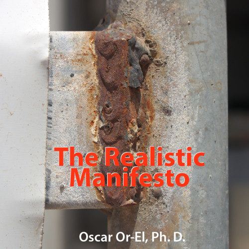The Realistic Manifesto by Dr. Oscar Or-El - Ourboox.com