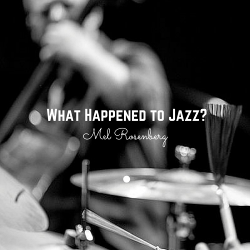 Artwork from the book - What Happened to Jazz? by Mel Rosenberg - מל רוזנברג - Ourboox.com