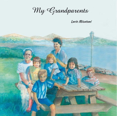 My Grandparents by Lucie Mizutani - Illustrated by Lucie Mizutani - Ourboox.com