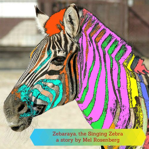Artwork from the book - Zebaraya, the Singing Zebra by Mel Rosenberg - מל רוזנברג - Illustrated by Cover By Miki Peled - Ourboox.com