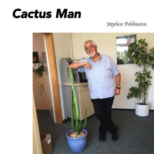 Artwork from the book - Cactus Man by Stephen Pohlmann - Ourboox.com