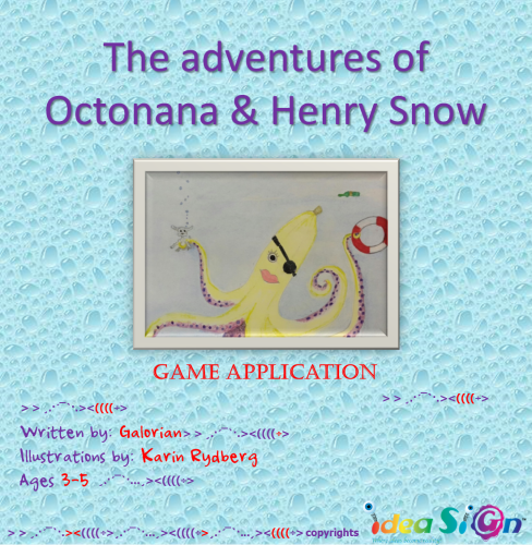 The adventures of Octonana & Henry Snow by Galorian  - Illustrated by Karin Rydberg - Ourboox.com