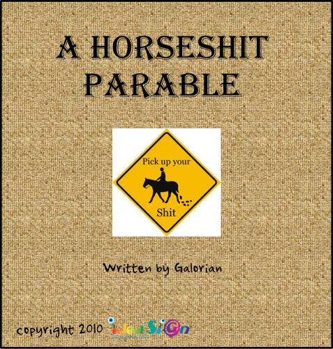 A HORSESHIT PARABLE by Galorian  - Illustrated by Galorian - Ourboox.com