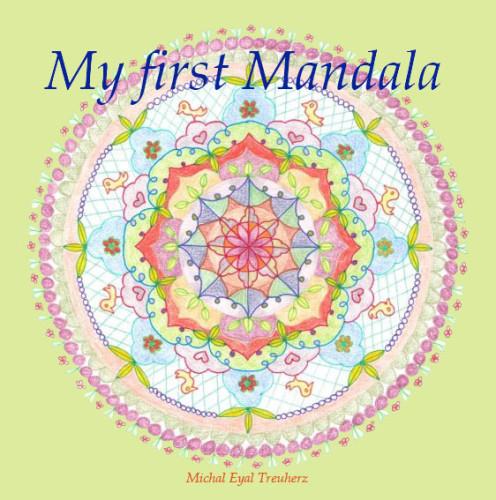 My First Mandala by Michal Eyal Treuherz - Illustrated by Michal Eyal Treuherz - Ourboox.com