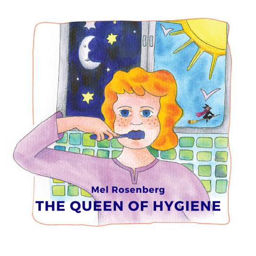 The Queen of Hygiene by Mel Rosenberg - מל רוזנברג - Illustrated by Tali Niv-Dolinsky - Ourboox.com