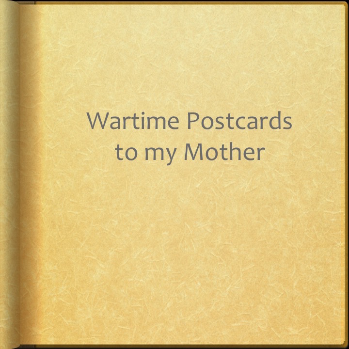 Wartime Postcards to my Mother by Stephen Pohlmann - Illustrated by Baron Florenz von Fuchs-Nordhoff - Ourboox.com