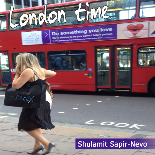Artwork from the book - London Time by Shuli Sapir-Nevo Photo and Motto - Illustrated by Shulamit Sapir-Nevo - Ourboox.com