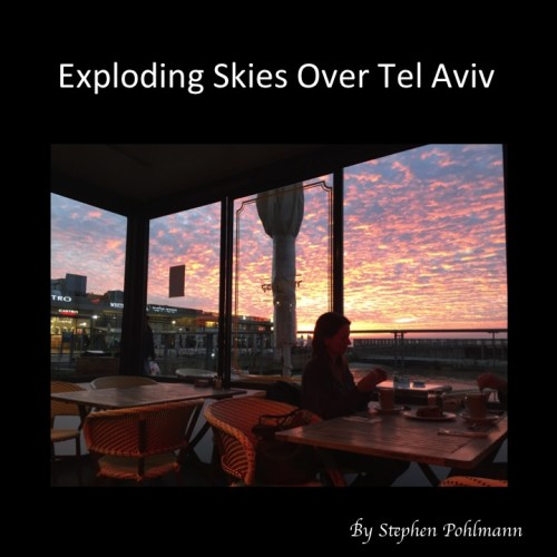 Exploding Skies Over Tel Aviv by Stephen Pohlmann - Illustrated by Stephen Pohlmann - Ourboox.com