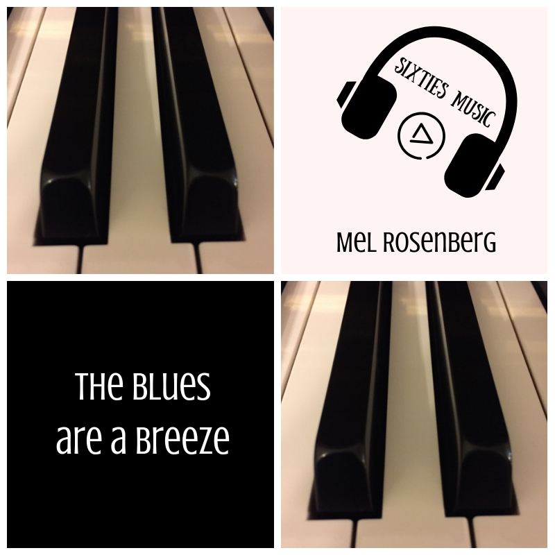 The Blues are a Breeze by Sixties Course, Mel Rosenberg - Ourboox.com