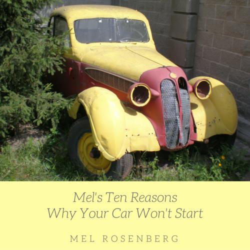 Mel's Ten Reasons Why Your Car Won't Start by Mel Rosenberg - מל רוזנברג - Ourboox.com