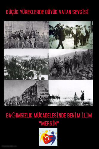 Artwork from the book - BAĞIMSIZLIK MÜCADELESİNDE BENİM İLİM by Neslihan UÇAROĞLU - Illustrated by BAĞIMSIZLIK MÜCADELESİNDE MERSİN - Ourboox.com