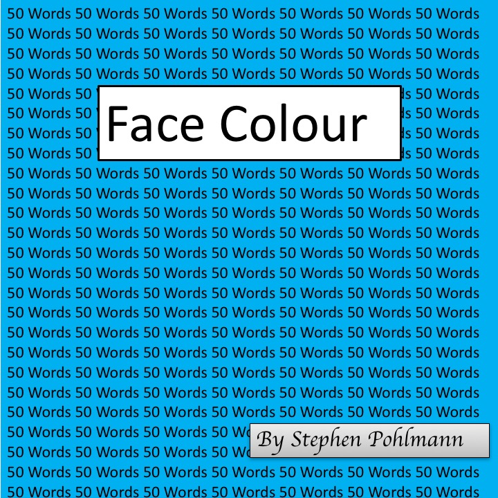 Artwork from the book - 50W – Face Colour by Stephen Pohlmann - Ourboox.com