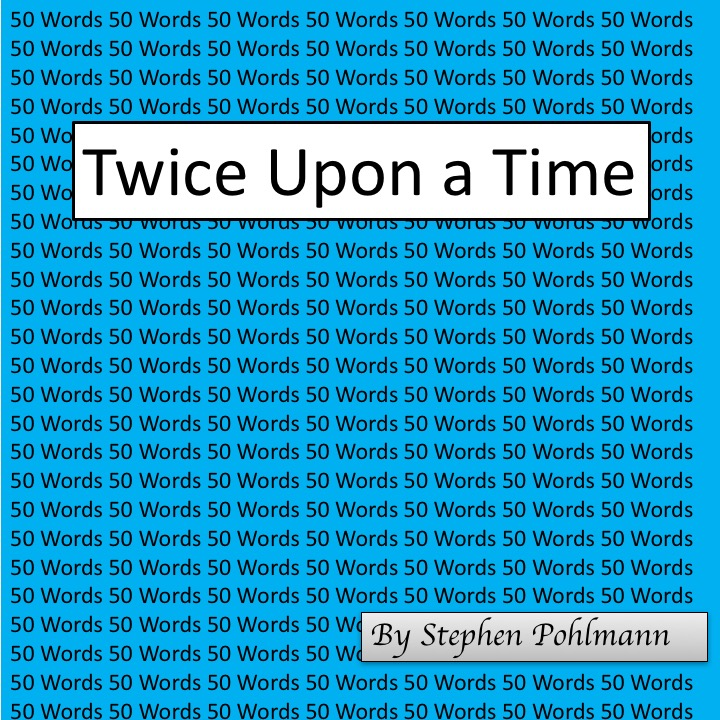 Artwork from the book - 50W – Twice Upon a Time by Stephen Pohlmann - Illustrated by Shira Nakdimon-Pohlmann - Ourboox.com