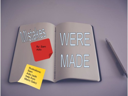 Mistakes WERE made. by Samuel Ayodeji Adio - Illustrated by your boi Sam! - Ourboox.com