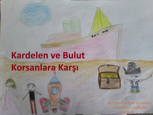 Artwork from the book - Kardelen ile Bulut Korsanlara Karşı by idris KALINSAZLIOĞLU - Illustrated by 3/B SINIFI ÖĞRENCİLERİ - Ourboox.com