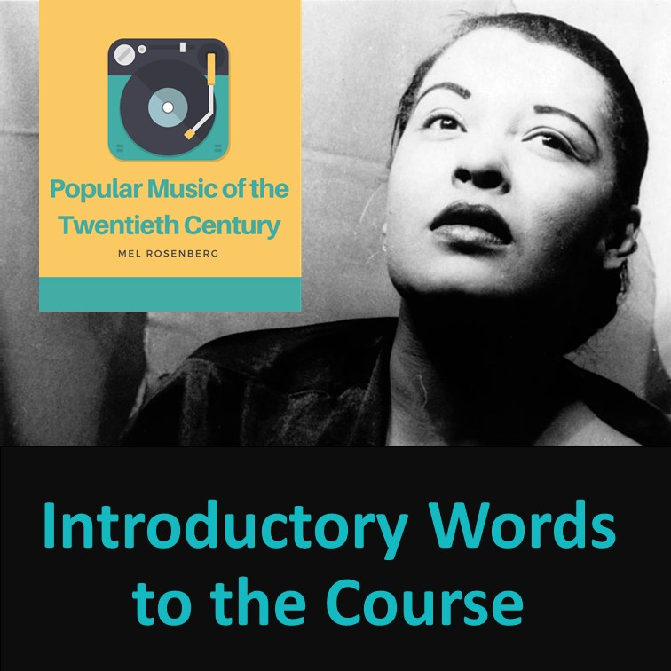 Popular Music of the Twentieth Century – Introductory Words to the Course by Mel Rosenberg - מל רוזנברג - Ourboox.com