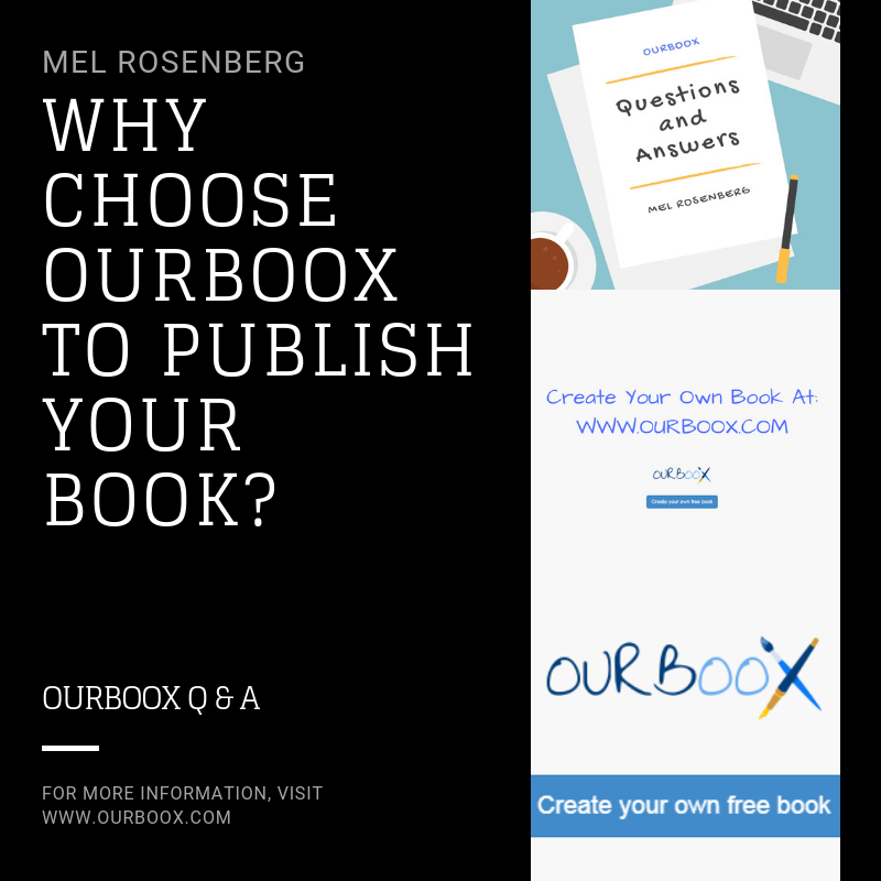 Why choose Ourboox to Publish Your Book? by Mel Rosenberg - מל רוזנברג - Ourboox.com