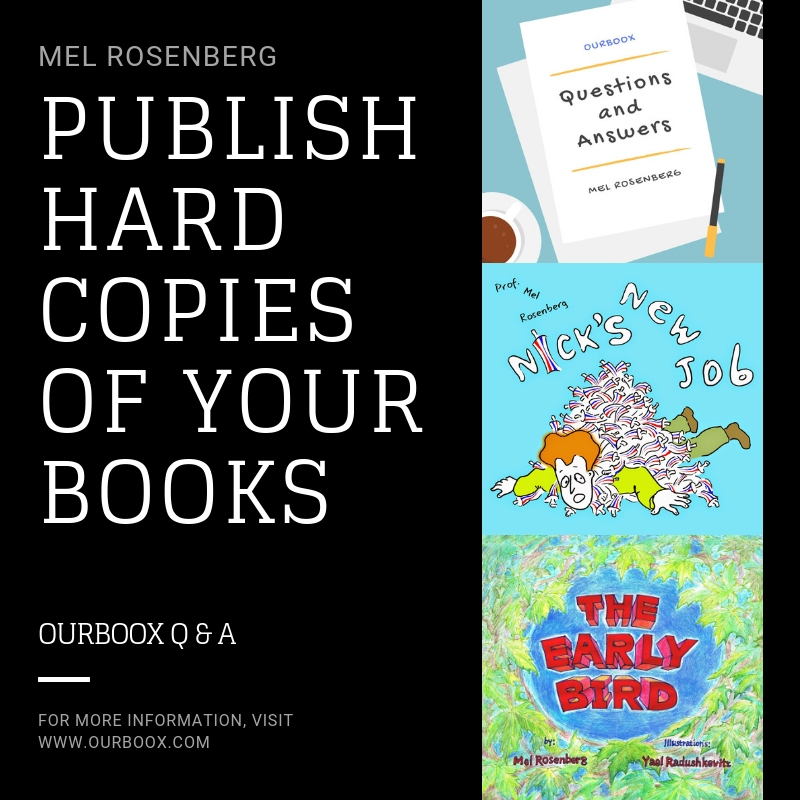 Artwork from the book - Publish Hard Copies of Your Books by Mel Rosenberg - מל רוזנברג - Ourboox.com