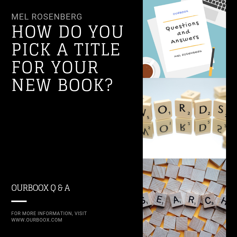 How Do You Pick a Title for Your New Book? by Mel Rosenberg - מל רוזנברג - Ourboox.com