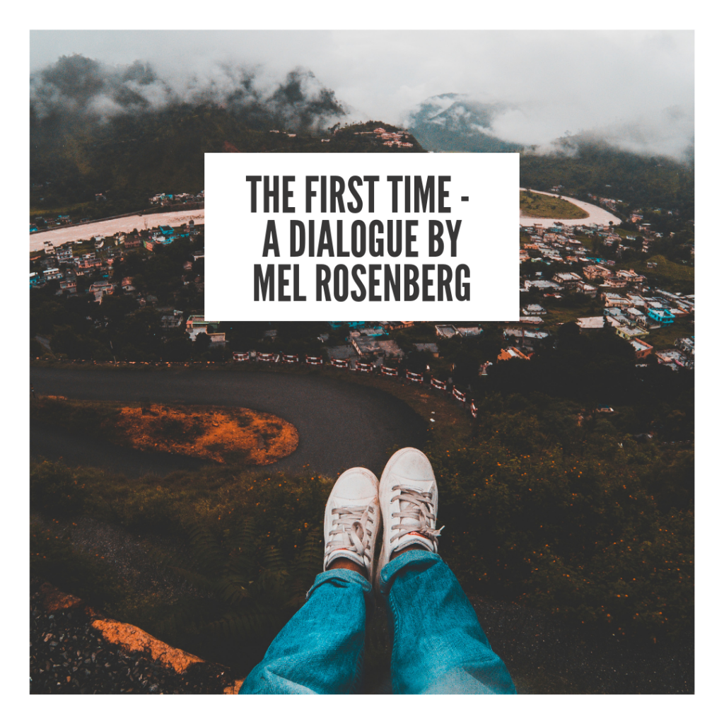 The First Time – A Dialogue by Mel Rosenberg - מל רוזנברג - Ourboox.com