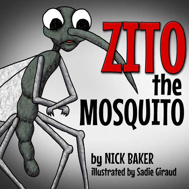 Zito the Mosquito by Nick Baker - Illustrated by Sadie Giraud - Ourboox.com