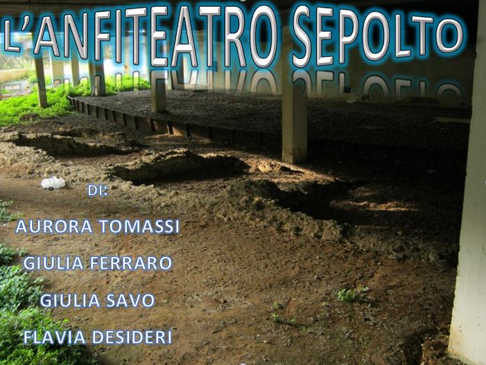 Anfiteatro romano by Istituto Comprensivo Frosinone 4 - Illustrated by Aurora Di Tomassi, Giulia Ferraro, Giulia Savo, Flavia Desideri - Ourboox.com