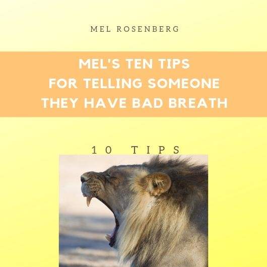 Artwork from the book - Mel's Ten Tips for Telling Someone they Have Bad Breath (Satire) by Mel Rosenberg - מל רוזנברג - Ourboox.com