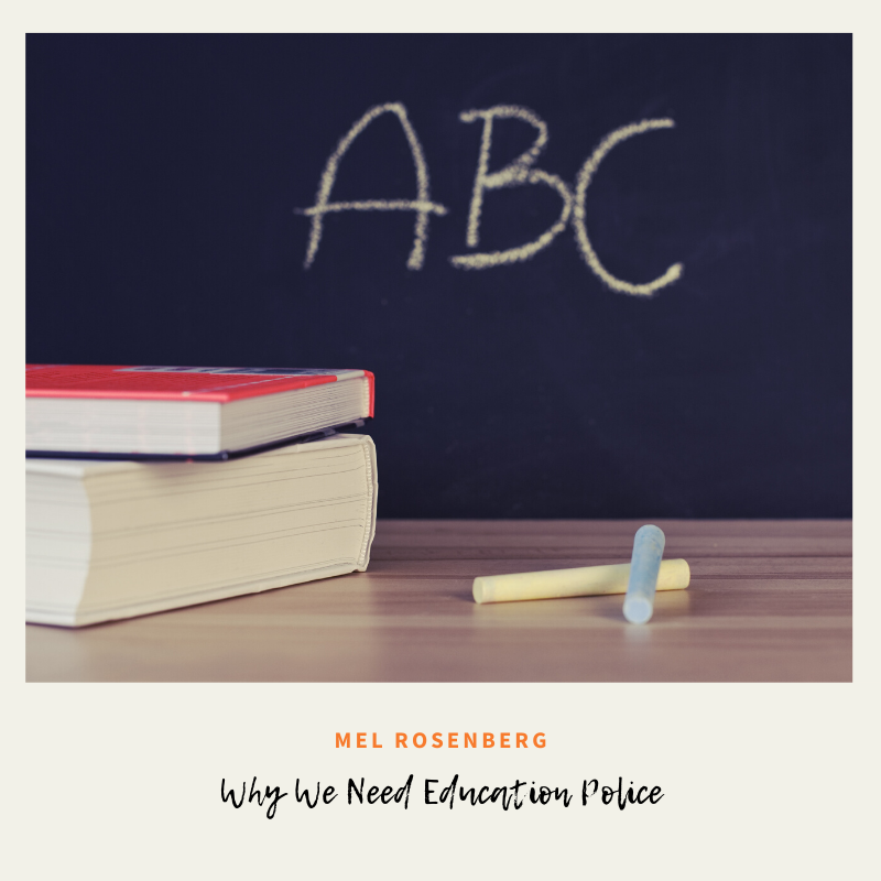 Why We Need Education Police by Mel Rosenberg - מל רוזנברג - Ourboox.com