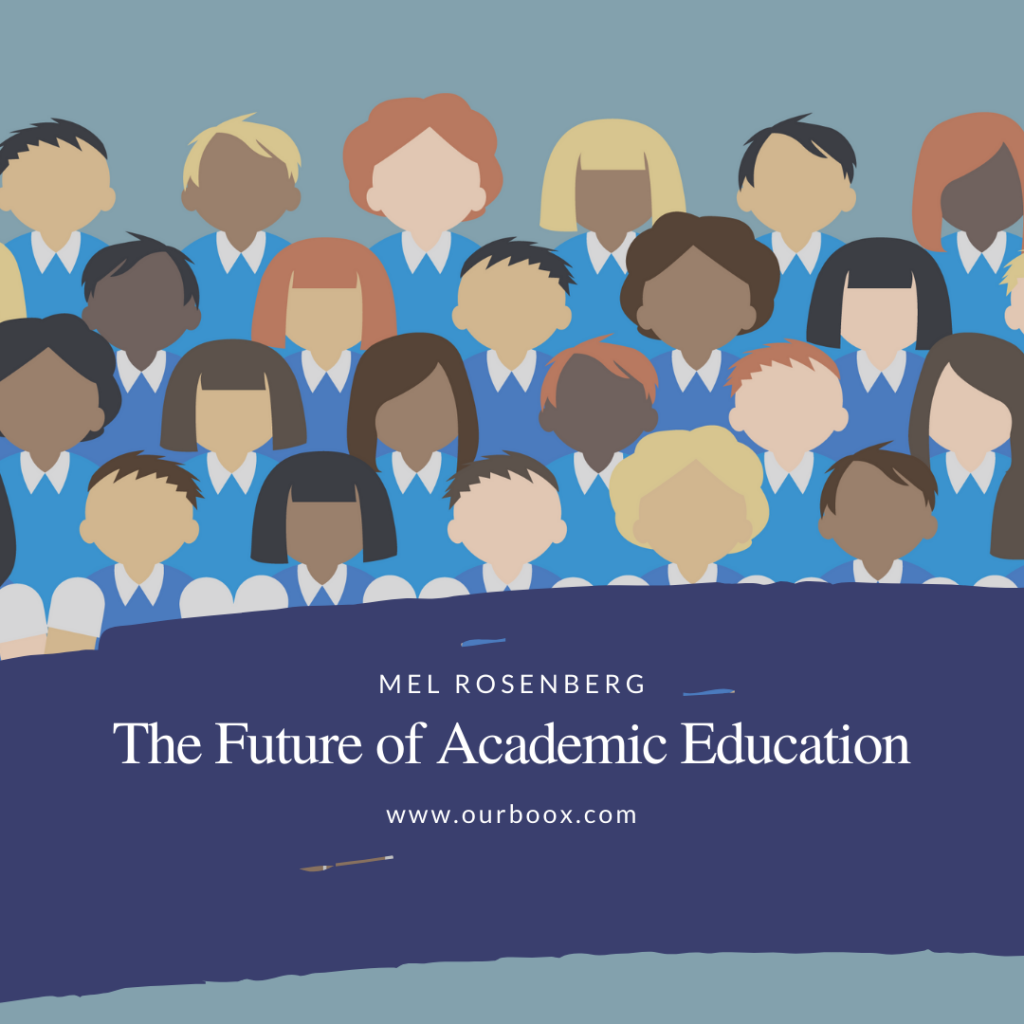 The Future of Academic Education by Mel Rosenberg - מל רוזנברג - Ourboox.com