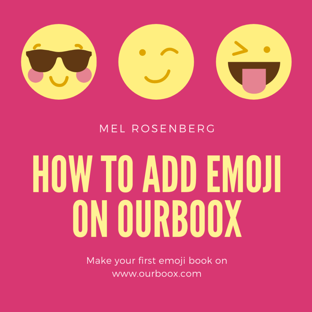 How to Add Emoji on Ourboox by Mel Rosenberg - מל רוזנברג - Ourboox.com