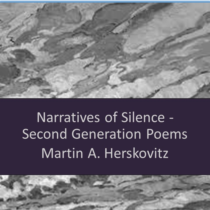Narratives of Silence – Second Generation Poems by Martin Herskovitz - Ourboox.com