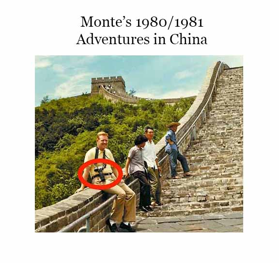 MONTE'S ADVENTURES IN 1980/1981 CHINA (PART I) by Monte Bullard - Ourboox.com