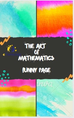 Funny Pages😅😅😅😅 THE ART OF MATH by Eda - Illustrated by EDA EKŞİOĞLU  - Ourboox.com