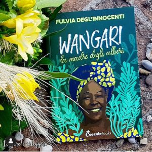 """LA MADRE DEGLI ALBERI…WANGARI – IC Belvedere M.mo – Scuola Primaria """"MARINA"""" VB by Maria Amalia Tarsitano - Ourboox.com"""