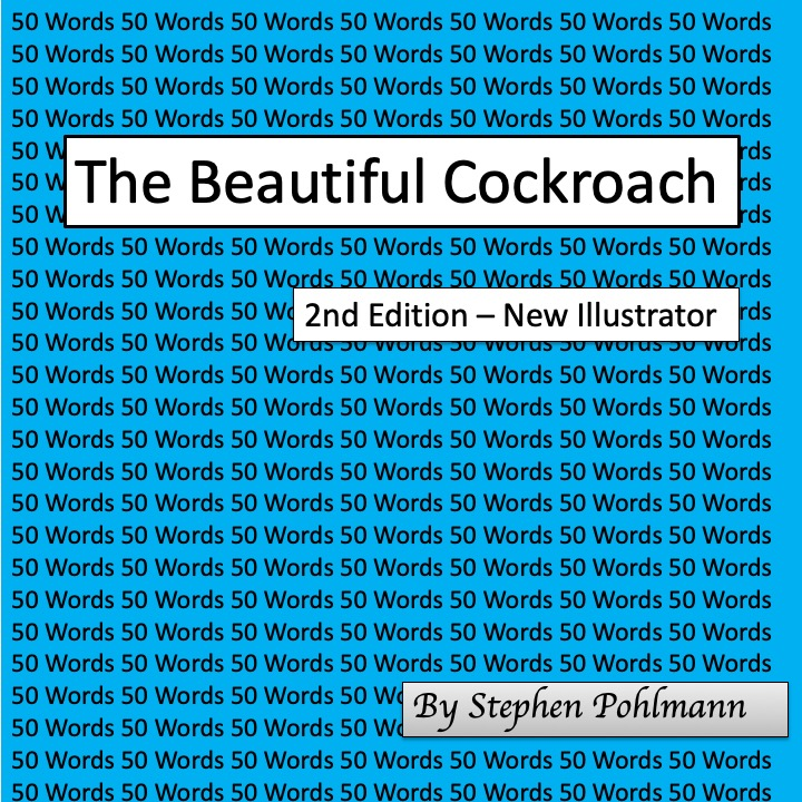 The Beautiful Cockroach – 2nd Edition by Stephen Pohlmann - Illustrated by Naya Ovadia-Pohlmann - Ourboox.com
