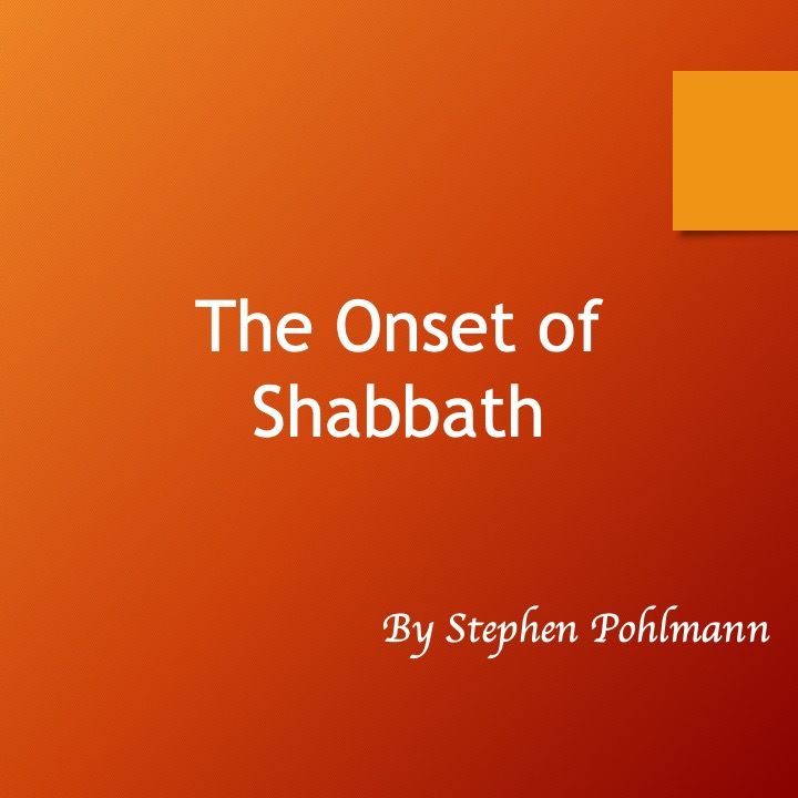 The Onset of Shabbath by Stephen Pohlmann - Illustrated by Stephen Pohlmann - Ourboox.com