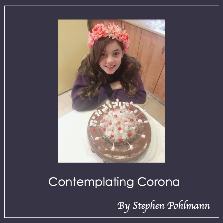 Contemplating Corona by Stephen Pohlmann - Illustrated by Stephen Pohlmann - Ourboox.com