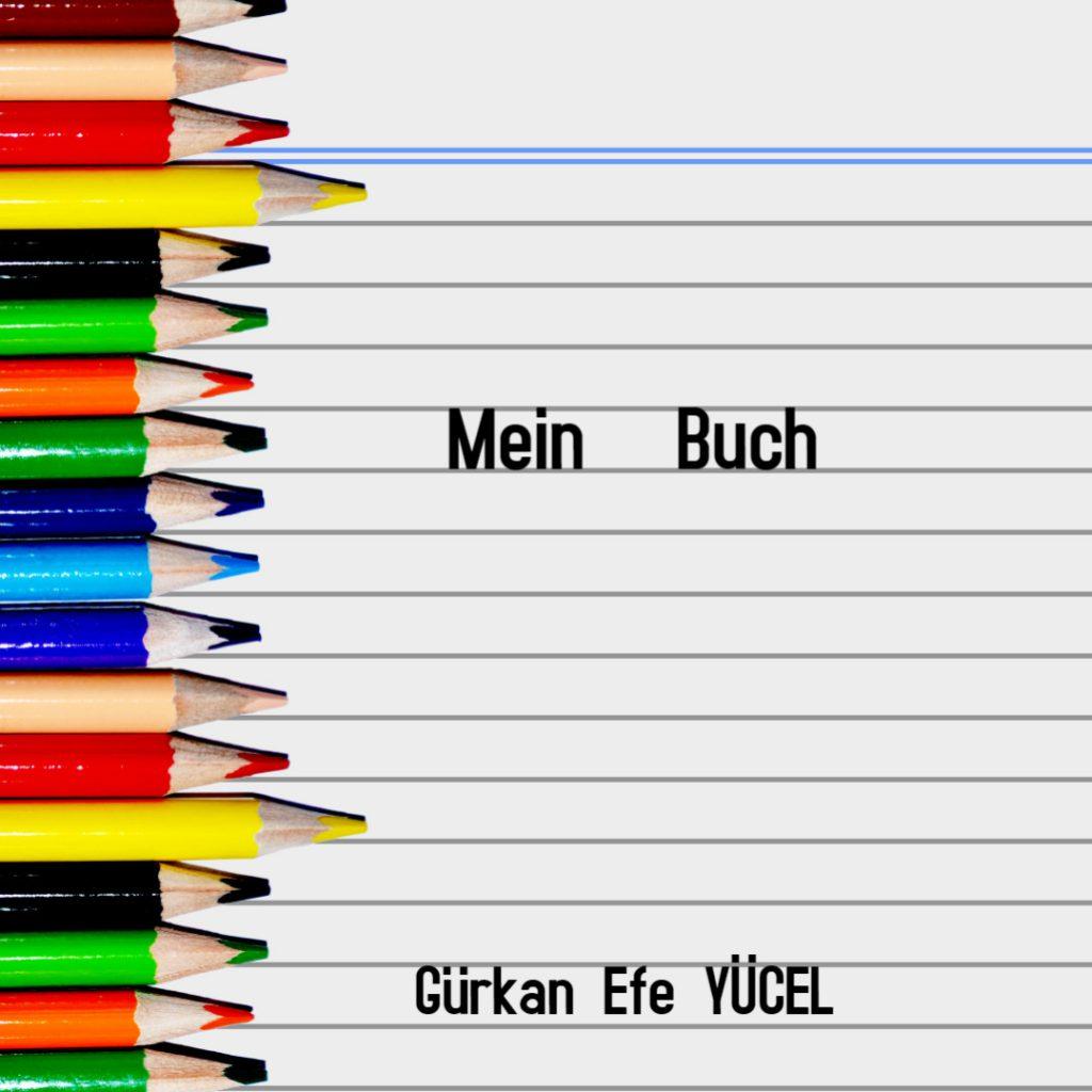 Mein Buch by Gürkan efe - Ourboox.com