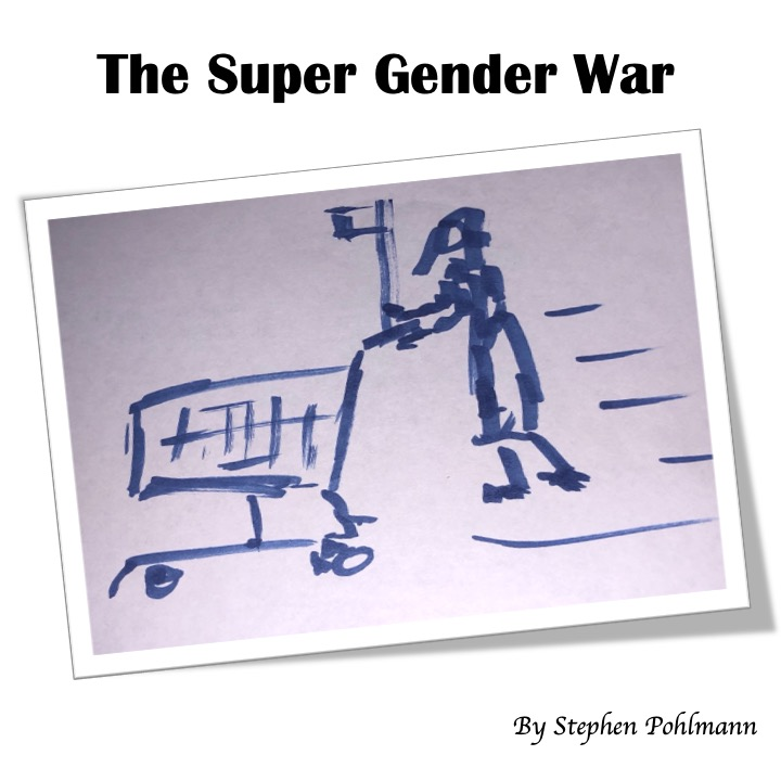 The Super Gender War by Stephen Pohlmann - Illustrated by Stefan Bremner-Morris - Ourboox.com